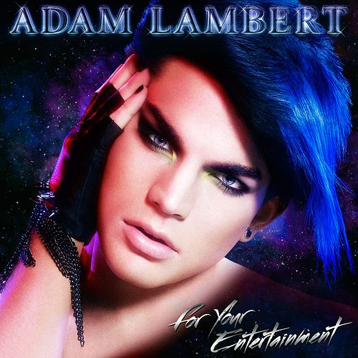 Adam Lambert, For Your Entertainment